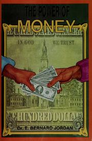Cover of: The power of money by Bernard Jordan