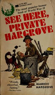 Cover of: See here, Private Hargrove | Marion Hargrove