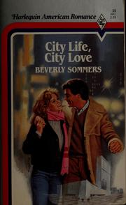 Cover of: City Life, City Love | Beverly Sommers
