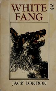 Cover of: White Fang by Jack London