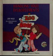 Cover of: Weekly Reader Books presents Handling your disagreements by Joy Wilt Berry