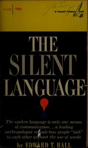 Cover of: The silent language | Edward T. Hall