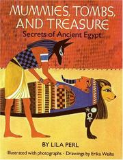 Cover of: Mummies, Tombs, and Treasure by Lila Perl