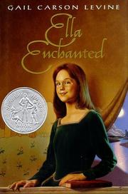 Cover of: Ella enchanted | Gail Carson Levine