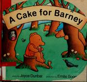 Cover of: A cake for Barney by Joyce Dunbar