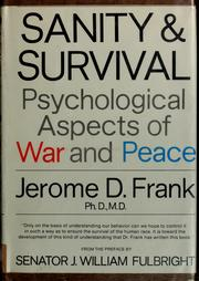 Cover of: Sanity and survival by Jerome D. Frank