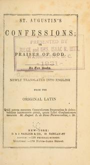 St. Augustin's confessions, or, Praises of God