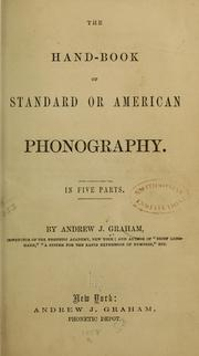 Cover of: The hand-book of standard or American phonography | Graham, Andrew J.