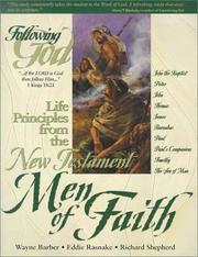 Cover of: Learning Life Principles from the New Testatment Men of Faith (Following God Character Builders) | Richard L. Shepherd