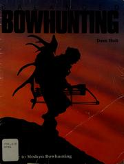 Cover of: Balanced bowhunting by Dave Holt