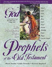 Cover of: Life Principles from the Prophets of the Old Testament (Following God Series) | Shepherd, Richard.
