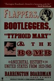 "Cover of: Flappers, Bootleggers, ""Typhoid Mary"" and the Bomb by Barrington Boardman"