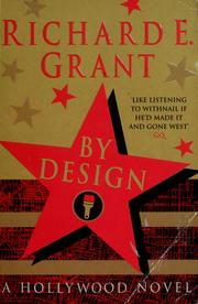 Cover of: By design | Grant, Richard E.