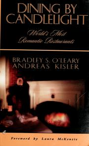 Cover of: Dining by candlelight | Bradley S. O'Leary, Andreas Kisler
