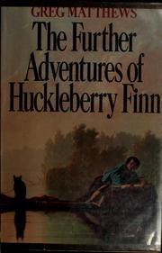 Further Adventures of Huck Finn