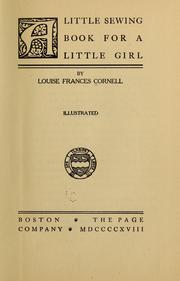 Cover of: A little sewing book for a little girl by Louise Frances Cornell