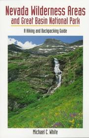 Cover of: Nevada wilderness areas and Great Basin National Park by White, Michael C.