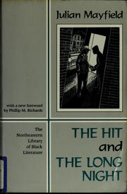 Cover of: The hit ; and, The long night | Julian Mayfield
