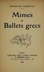Cover of: Mimes et ballets grecs | Christian Cherfils