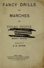 Cover of: Fancy drills and marches for young people | Morey Mason