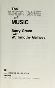 Cover of: The inner game of music by Barry Green