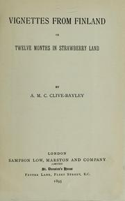 Cover of: Vignette from Finland: Or, Twelve Months in Strawberryland by Annie Margaret Clive Bayley