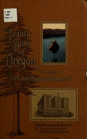 "Cover of: Beauty spots of Oregon, ""the summer playground of America"" 