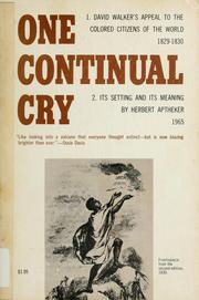 Cover of: One continual cry | Herbert Aptheker