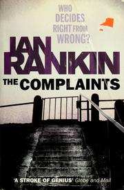 Cover of: The complaints | Ian Rankin
