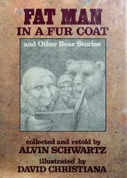 Cover of: Fat man in a fur coat, and other bear stories | Alvin Schwartz