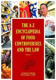 Cover of: The A-Z encyclopedia of food controversies and the law | Elizabeth M. Williams