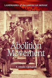 Cover of: Abolition movement | Thomas Adams Upchurch