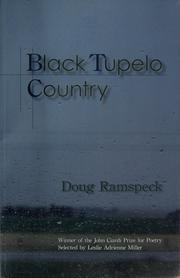 Cover of: Black tupelo country | Doug Ramspeck