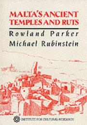 Cover of: Malta's Ancient Temples and Ruts (Institute for Cultural Research Monograph, No 26) | Rowland Parker