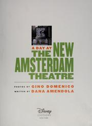 Cover of: A day at The New Amsterdam Theatre | Dana Amdendola