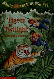 Cover of: Tigers at Twilight | Mary Pope Osborne