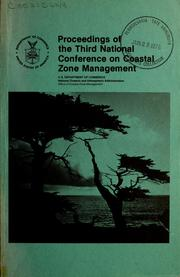 Cover of: Proceedings of the Third National Conference on Coastal Zone Management | Coastal Zone Management Conference Washington, D.C. 1975.