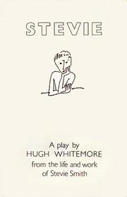 Cover of: Stevie (Plays) | Whitemore, Hugh.