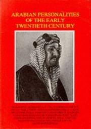 Cover of: Arabian Personalities of the Early Twentieth Century (Arabia Past & Present) | R. L. Bidwell