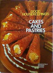 Cover of: Good Housekeeping's Cakes and Pastries by Good Housekeeping Institute