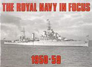 Cover of: The Royal Navy in Focus, 1950-59 by Maritime Books