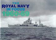 Cover of: The Royal Navy in Focus, 1960-69 | Maritime Books