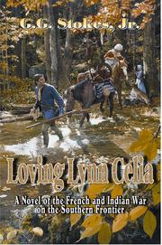 Cover of: Loving Lynn Celia | G. G. Stokes Jr.