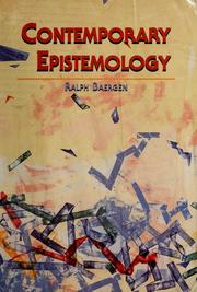 Cover of: Contemporary epistemology by Ralph Baergen