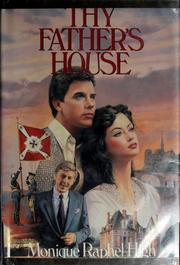 Cover of: Thy father's house by Monique Raphel High