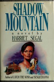 Cover of: Shadow mountain by Harriet Segal