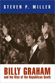 Cover of: Billy Graham and the Rise of the Republican South | Steven P. Miller