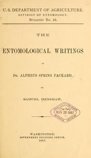 Cover of: The entomological writings of Dr. Alpheus Spring Packard | Samuel Henshaw