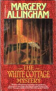 Cover of: The White Cottage Mystery by Margery Allingham