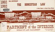 Cover of: The Homestead law | United States. Bureau of Land Management.